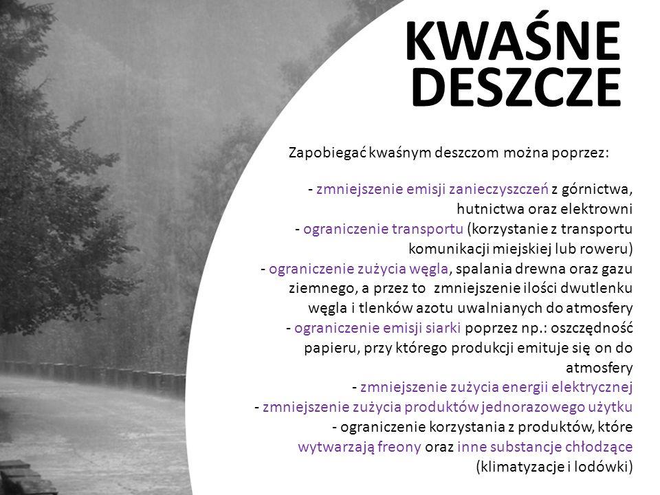 Zapobiegać kwaśnym deszczom można poprzez: