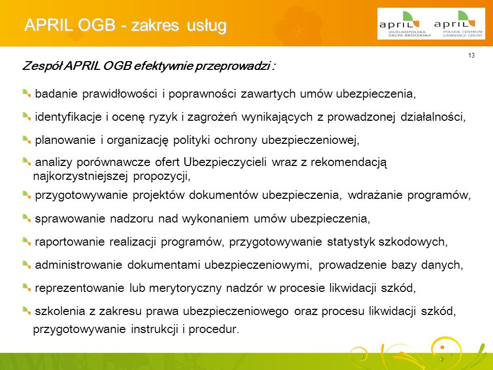APRIL OGB - zakres usług