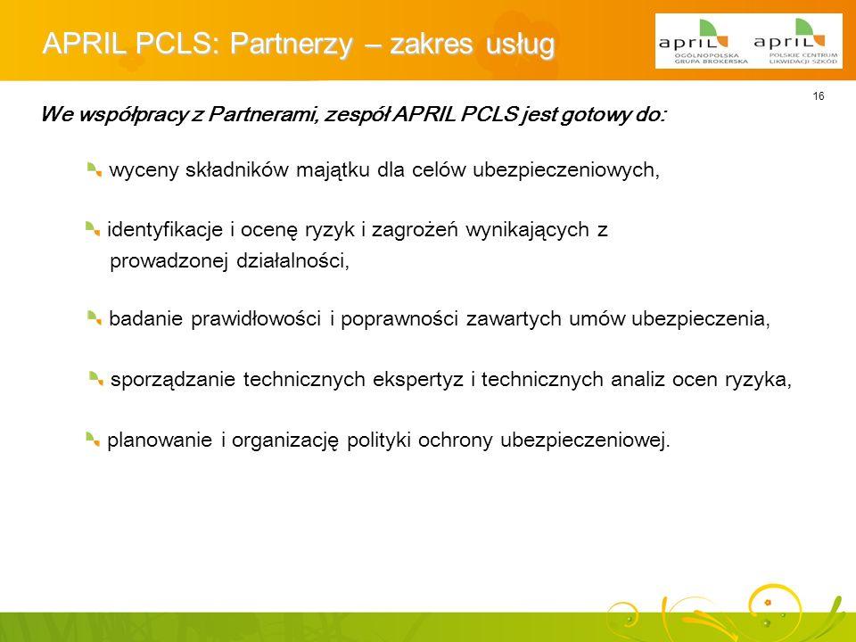 APRIL PCLS: Partnerzy – zakres usług