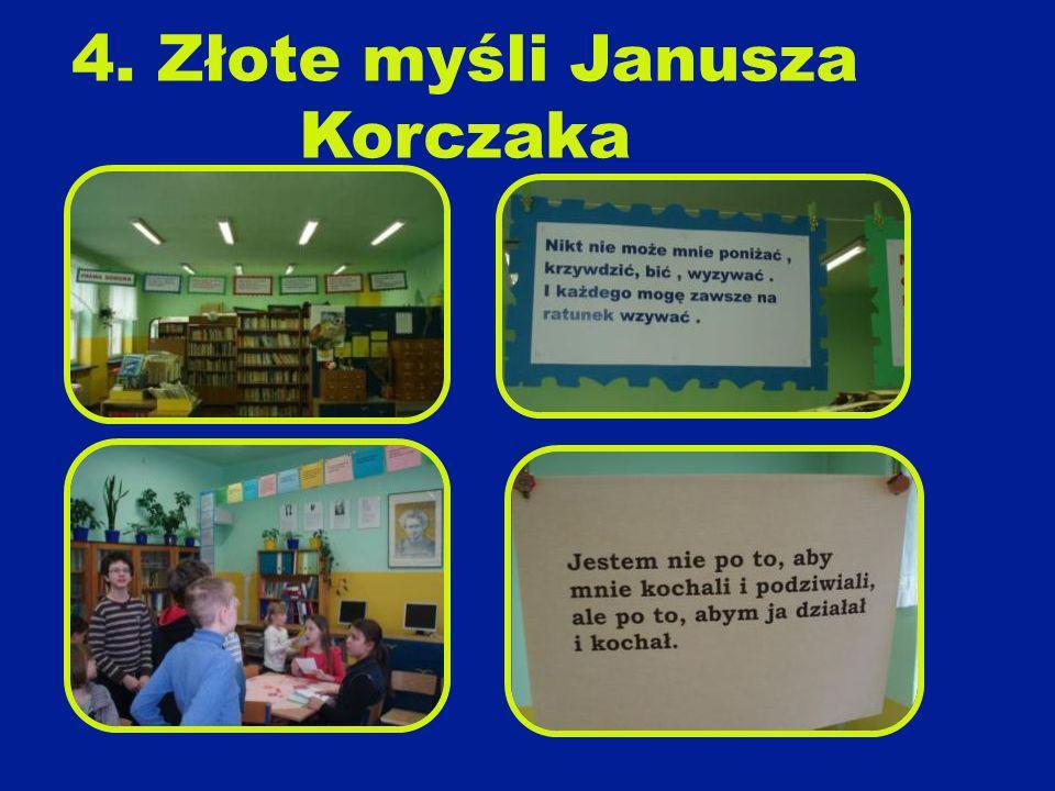 4. Złote myśli Janusza Korczaka