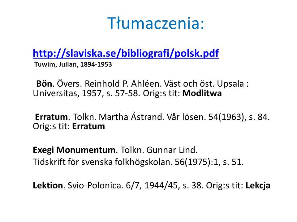Tłumaczenia: http://slaviska.se/bibliografi/polsk.pdf