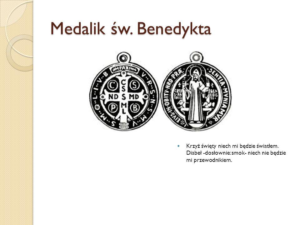 Medalik św. Benedykta Krzyż święty niech mi będzie światłem.