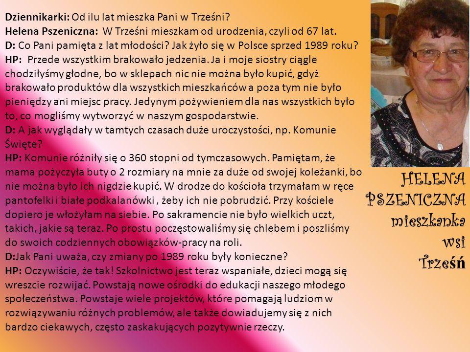 HELENA PSZENICZNA mieszkanka wsi Trześń