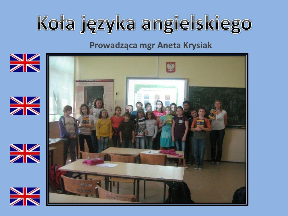 Koła języka angielskiego Prowadząca mgr Aneta Krysiak