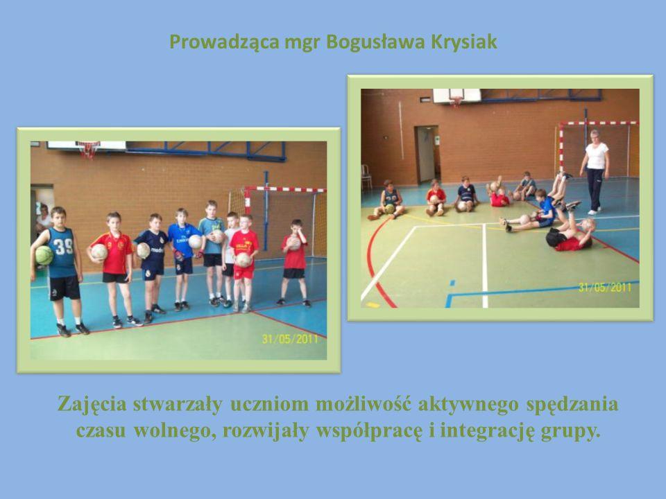 Prowadząca mgr Bogusława Krysiak