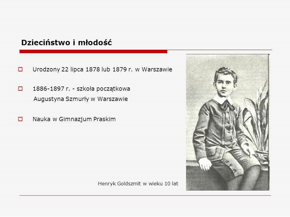 Dzieciństwo i młodość Urodzony 22 lipca 1878 lub 1879 r. w Warszawie