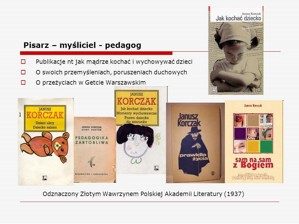 Pisarz – myśliciel - pedagog