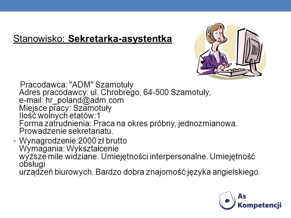 Stanowisko: Sekretarka-asystentka