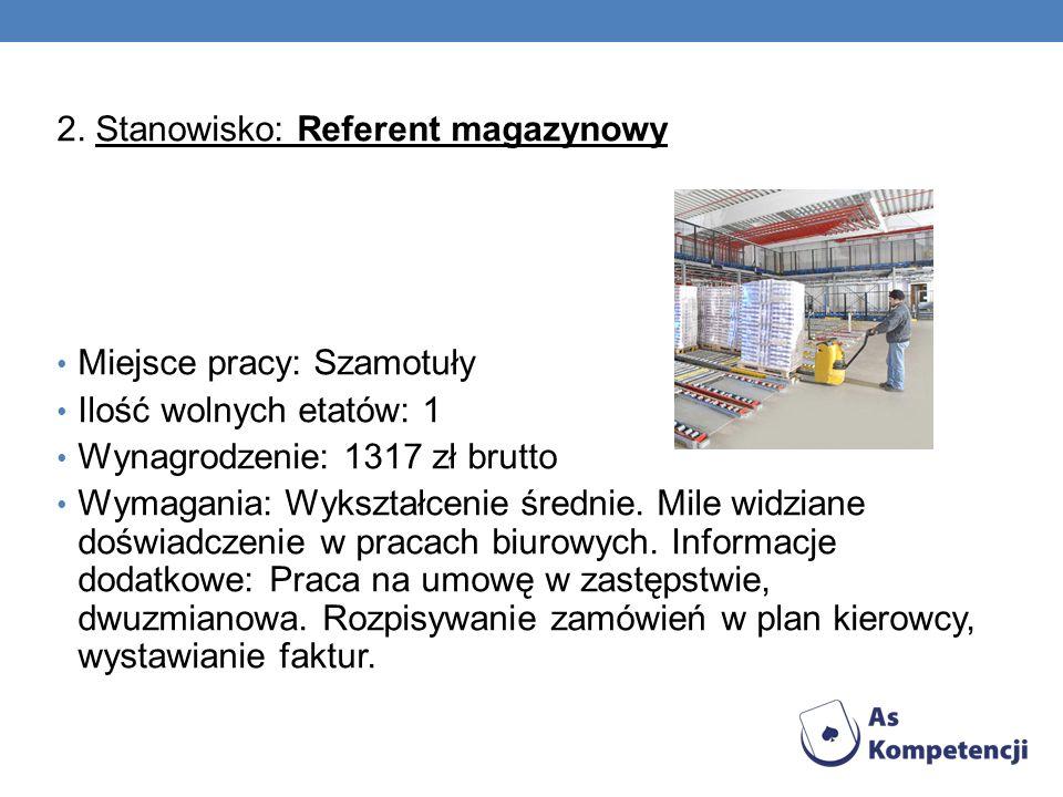 2. Stanowisko: Referent magazynowy
