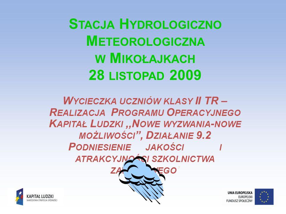 Stacja Hydrologiczno Meteorologiczna w Mikołajkach 28 listopad 2009