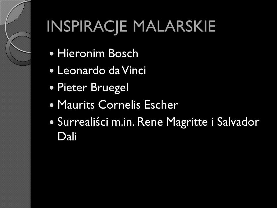 INSPIRACJE MALARSKIE Hieronim Bosch Leonardo da Vinci Pieter Bruegel