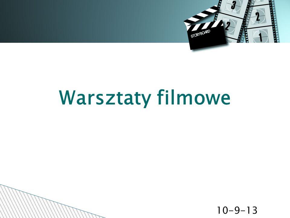 Warsztaty filmowe 10-9-13