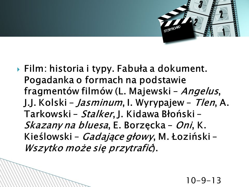 Film: historia i typy. Fabuła a dokument