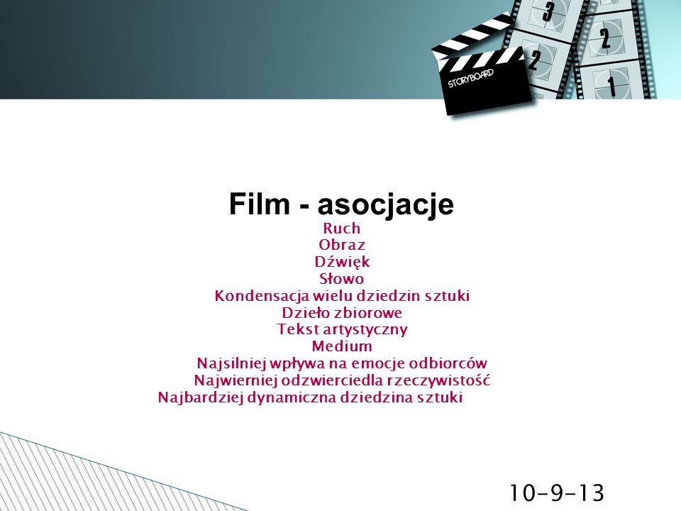 Film - asocjacje 10-9-13 Ruch Obraz Dźwięk Słowo