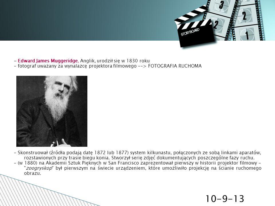 10-9-13 - Edward James Muggeridge, Anglik, urodził się w 1830 roku