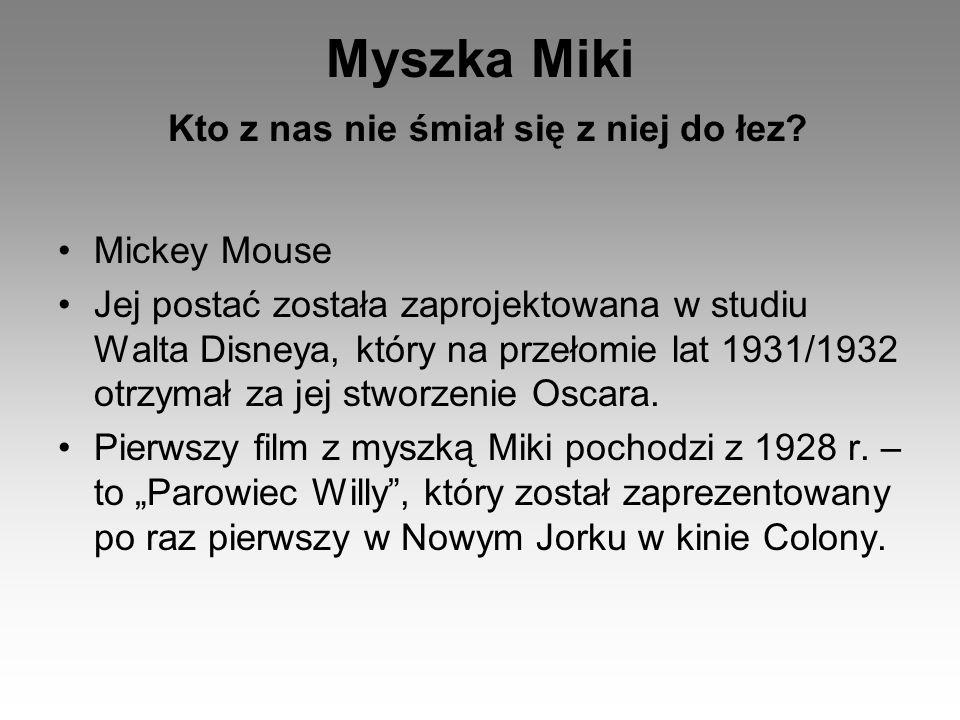 Myszka Miki Kto z nas nie śmiał się z niej do łez