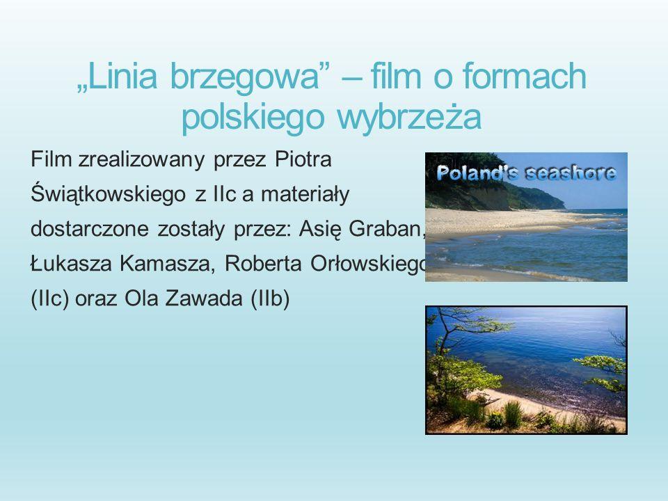 """""""Linia brzegowa – film o formach polskiego wybrzeża"""
