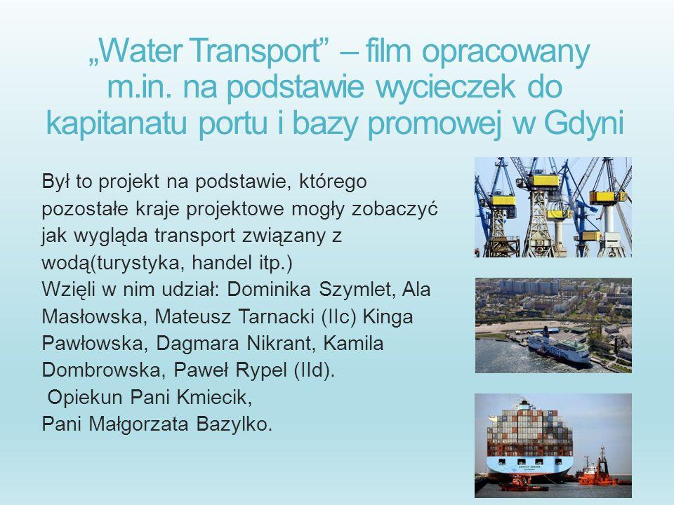 """""""Water Transport – film opracowany m. in"""