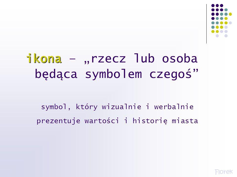 """ikona – """"rzecz lub osoba będąca symbolem czegoś"""