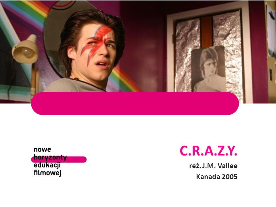 C.R.A.Z.Y. reż. J.M. Vallee Kanada 2005