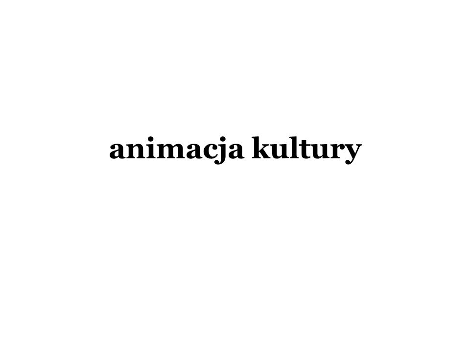 animacja kultury