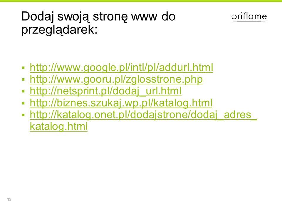 Dodaj swoją stronę www do przeglądarek: