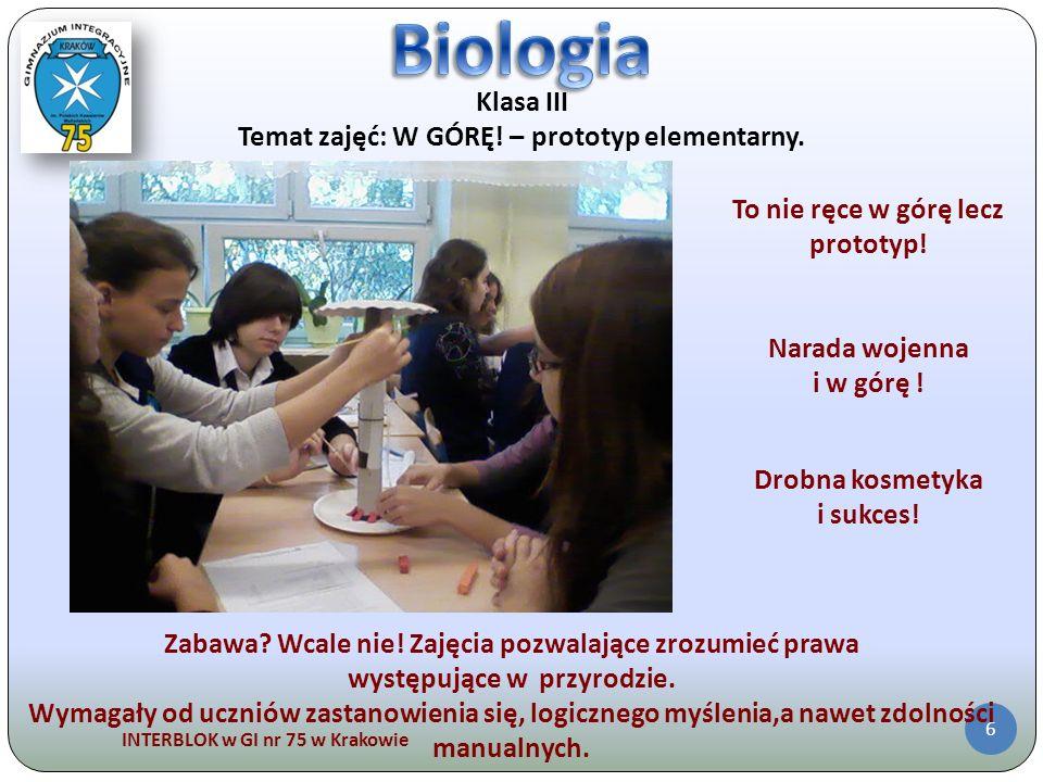 Biologia Klasa III Temat zajęć: W GÓRĘ! – prototyp elementarny.