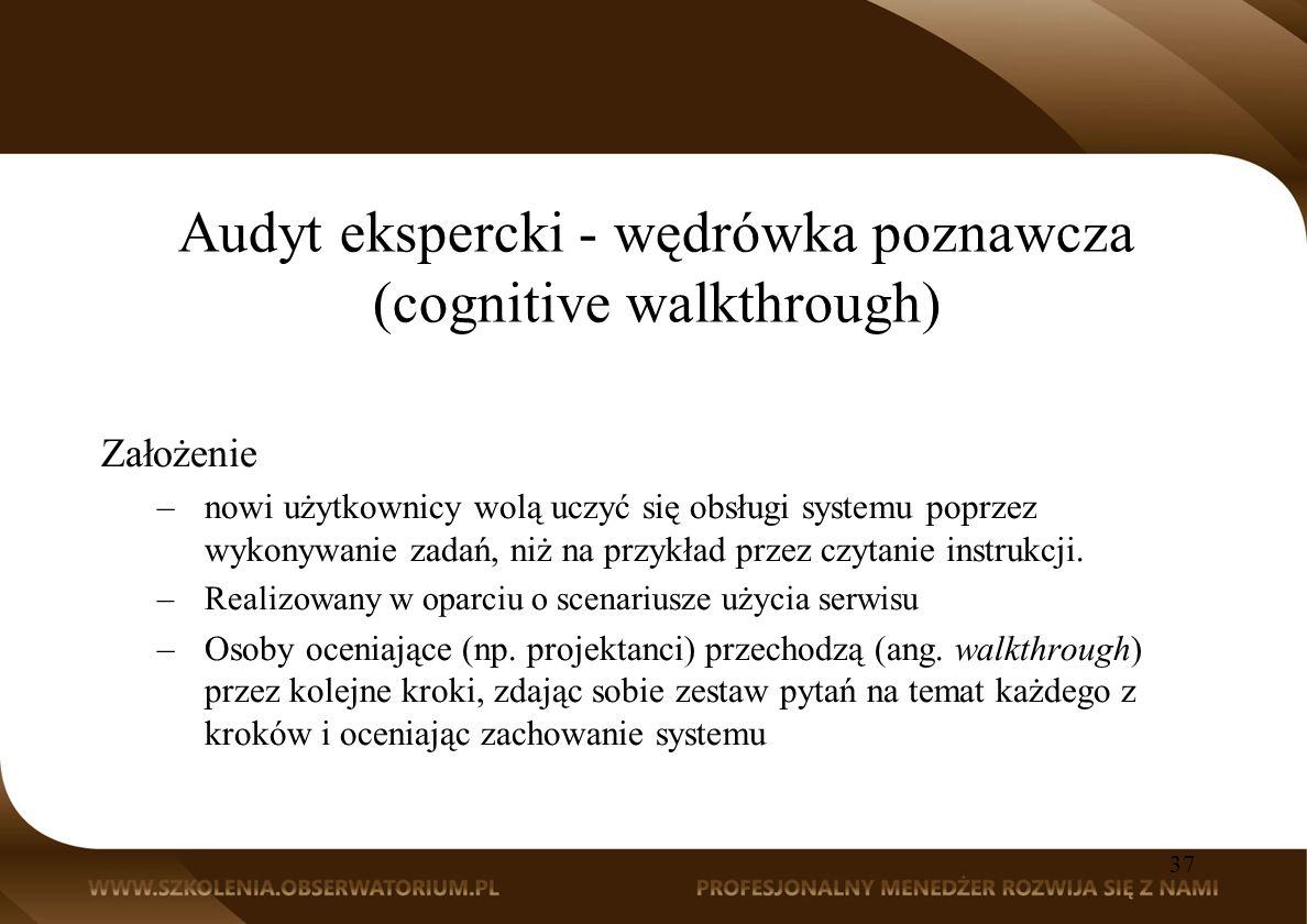 Audyt ekspercki - wędrówka poznawcza (cognitive walkthrough)