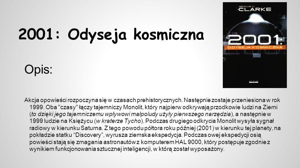 2001: Odyseja kosmiczna Opis: