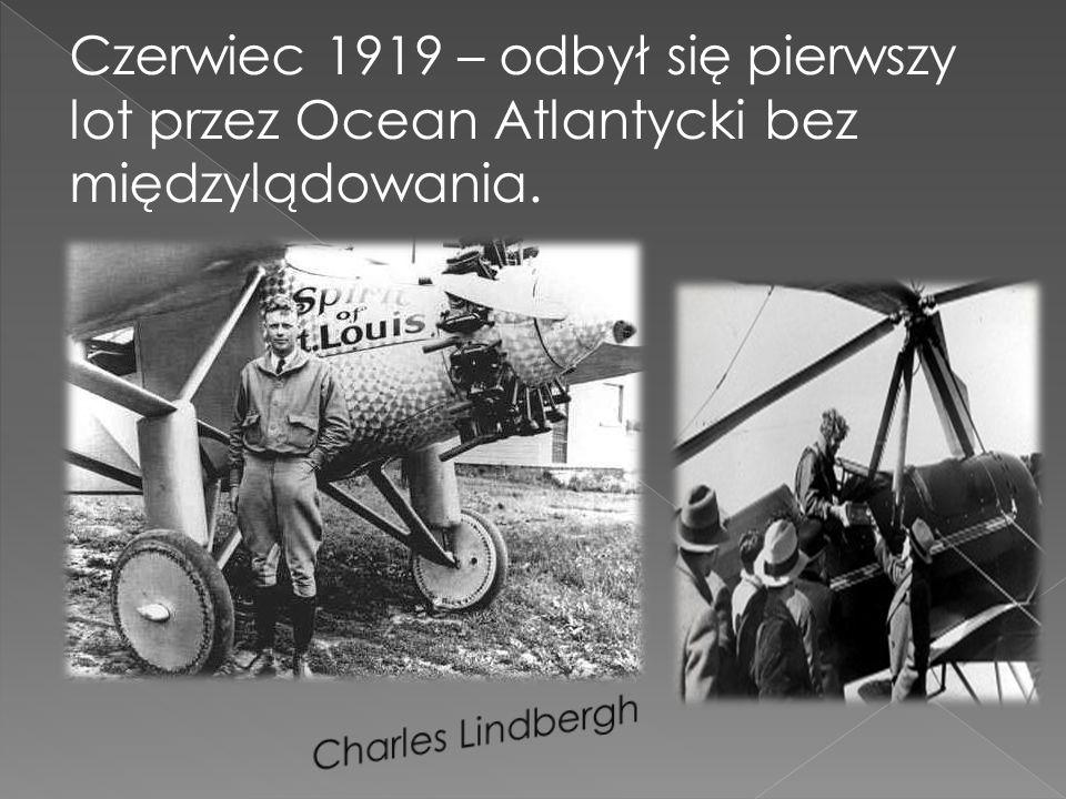 Czerwiec 1919 – odbył się pierwszy lot przez Ocean Atlantycki bez międzylądowania.