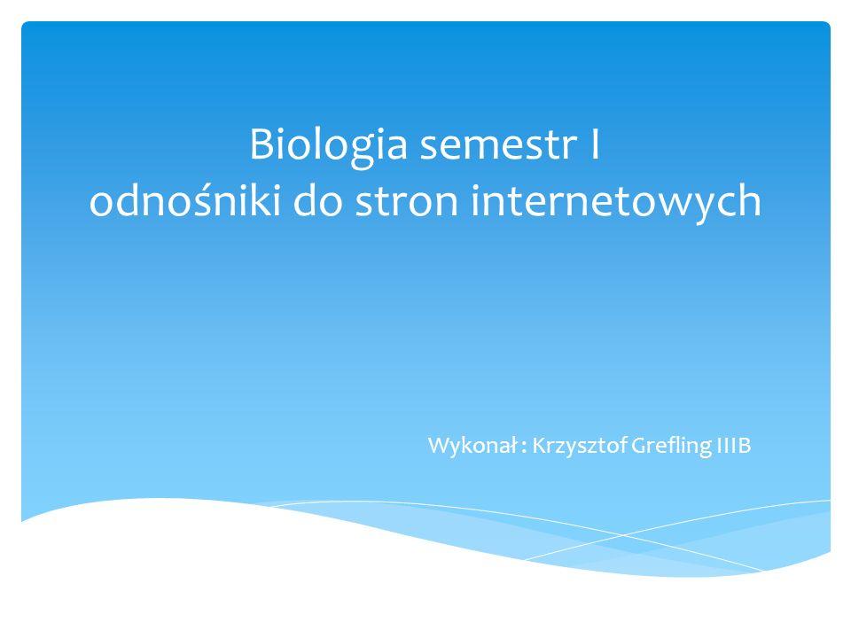Biologia semestr I odnośniki do stron internetowych
