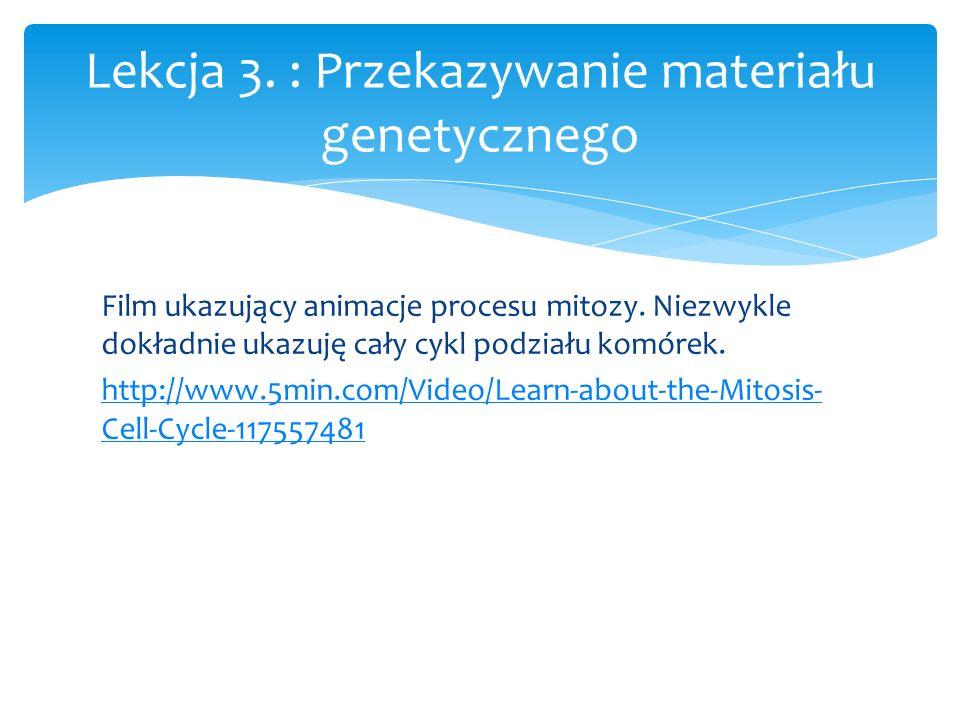 Lekcja 3. : Przekazywanie materiału genetycznego