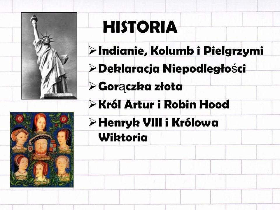 HISTORIA Indianie, Kolumb i Pielgrzymi Deklaracja Niepodległości