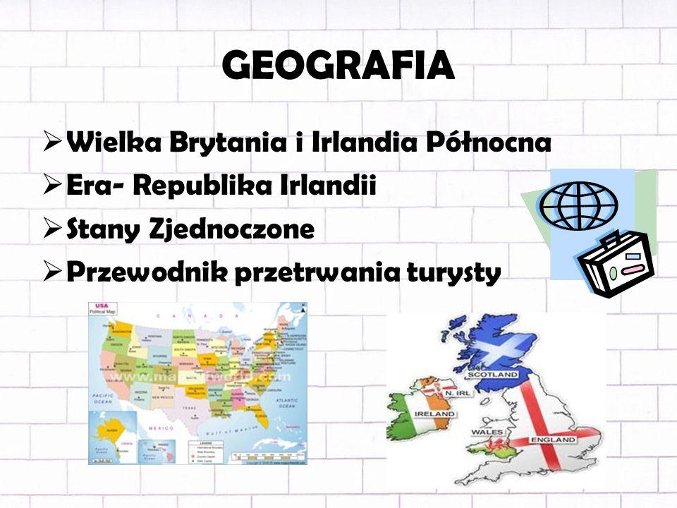 GEOGRAFIA Wielka Brytania i Irlandia Północna Era- Republika Irlandii