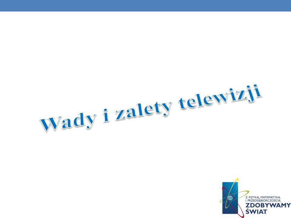Wady i zalety telewizji