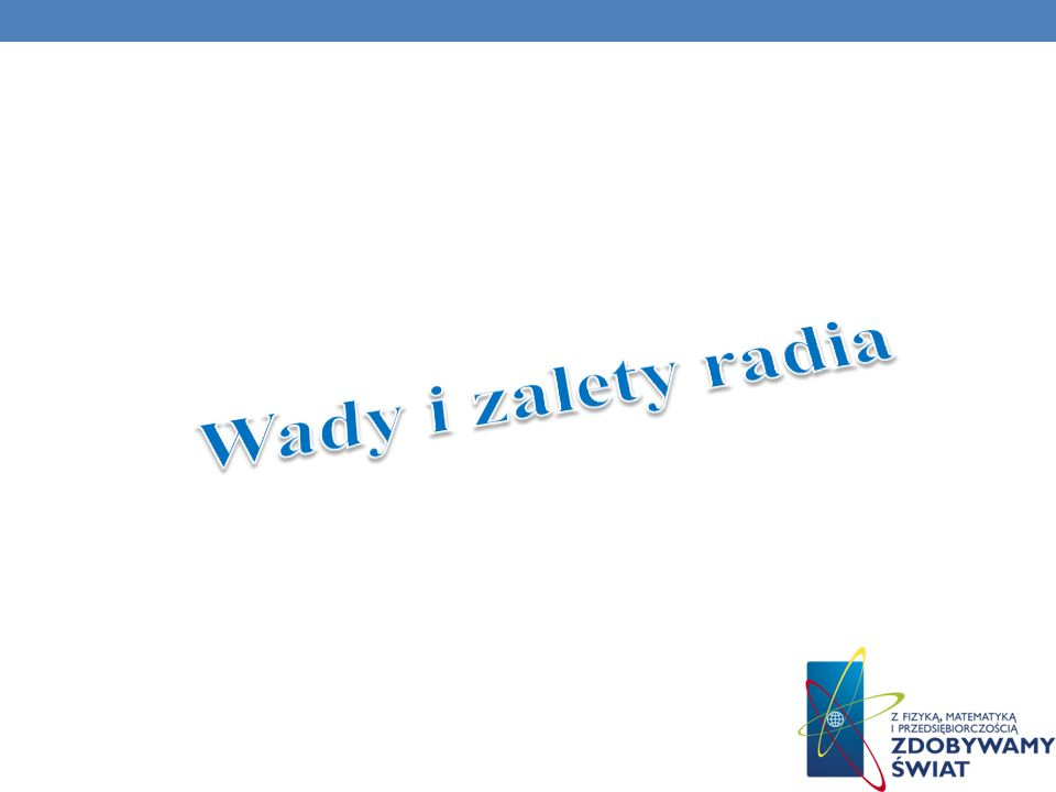 Wady i zalety radia