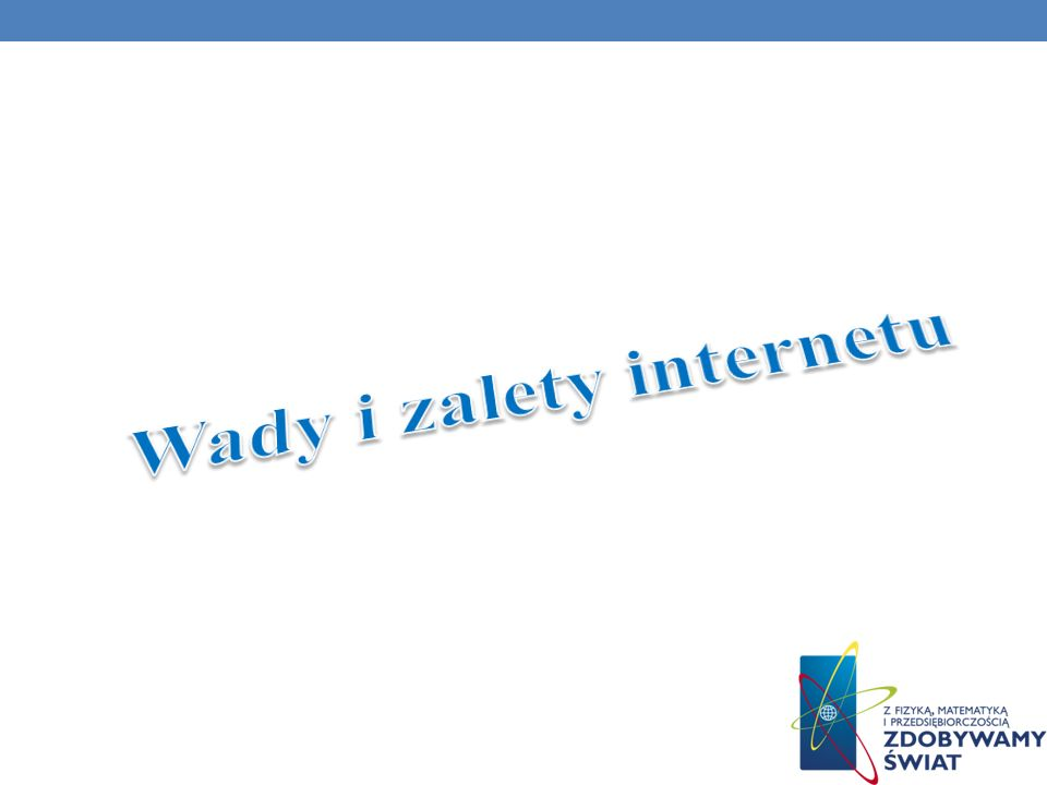 Wady i zalety internetu