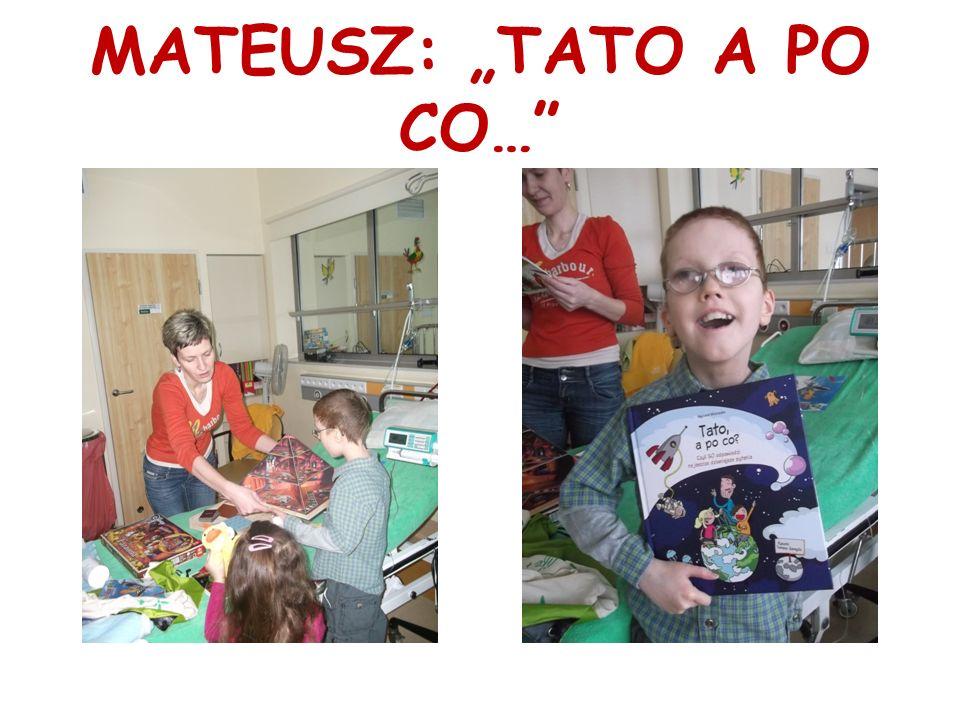 """MATEUSZ: """"TATO A PO CO…"""