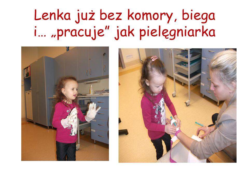 """Lenka już bez komory, biega i… """"pracuje jak pielęgniarka"""
