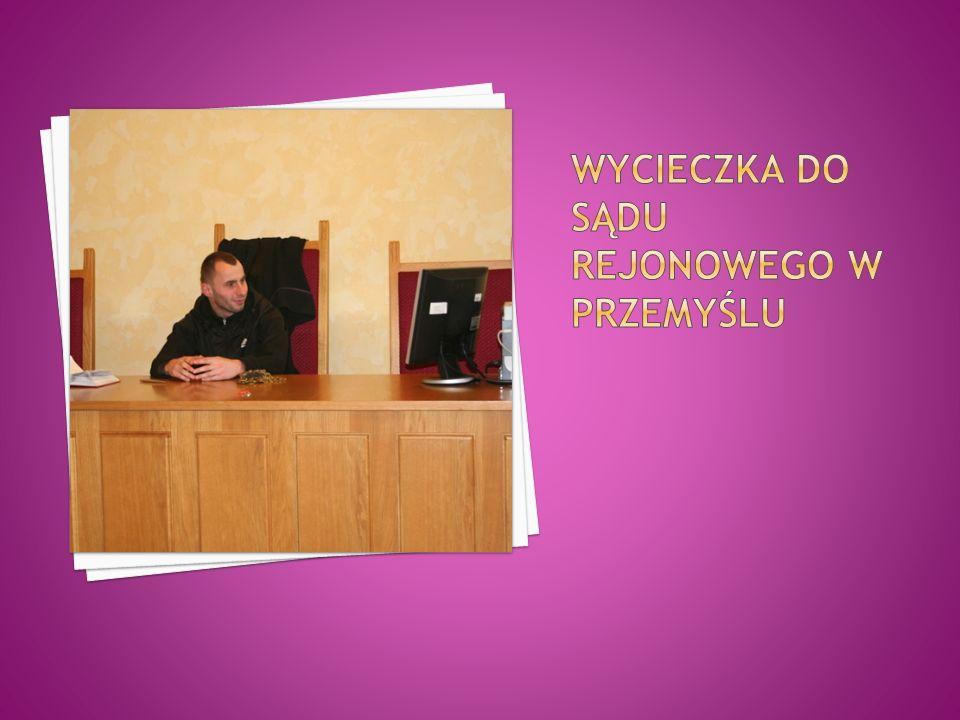 Wycieczka do sądu rejonowego w Przemyślu
