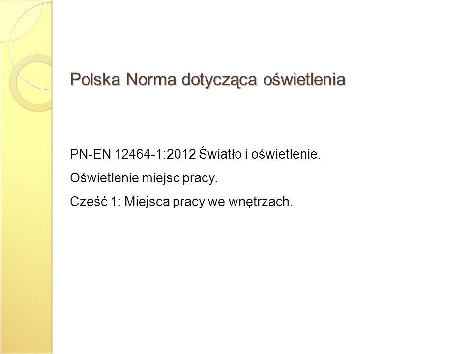 Polska Norma dotycząca oświetlenia