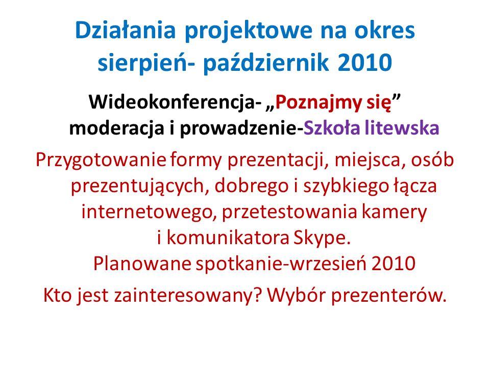 Działania projektowe na okres sierpień- październik 2010