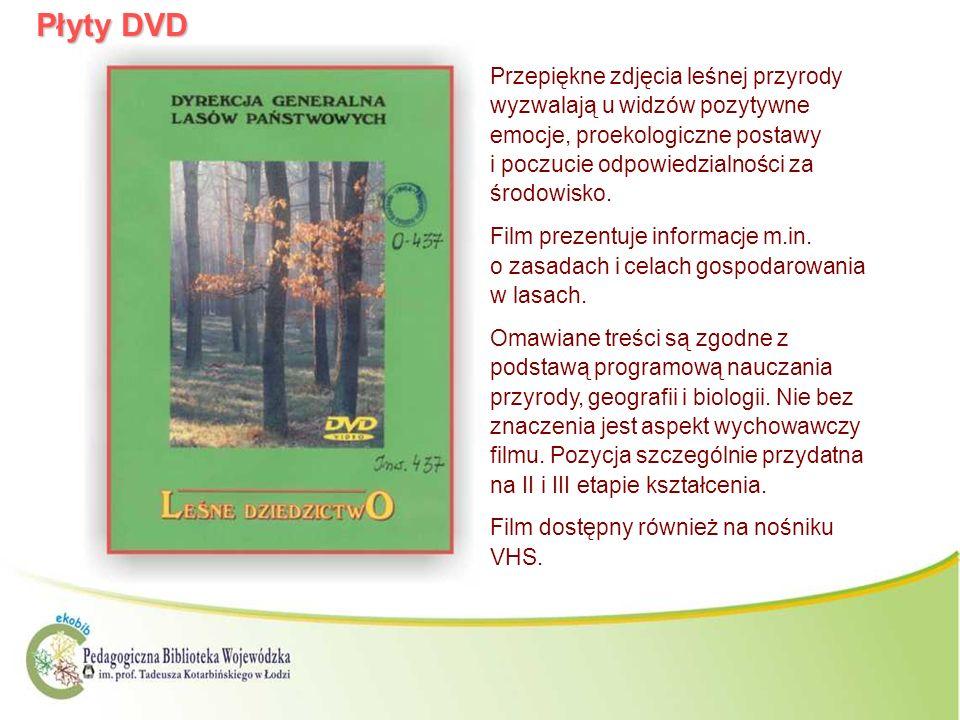 Płyty DVD Przepiękne zdjęcia leśnej przyrody wyzwalają u widzów pozytywne emocje, proekologiczne postawy i poczucie odpowiedzialności za środowisko.