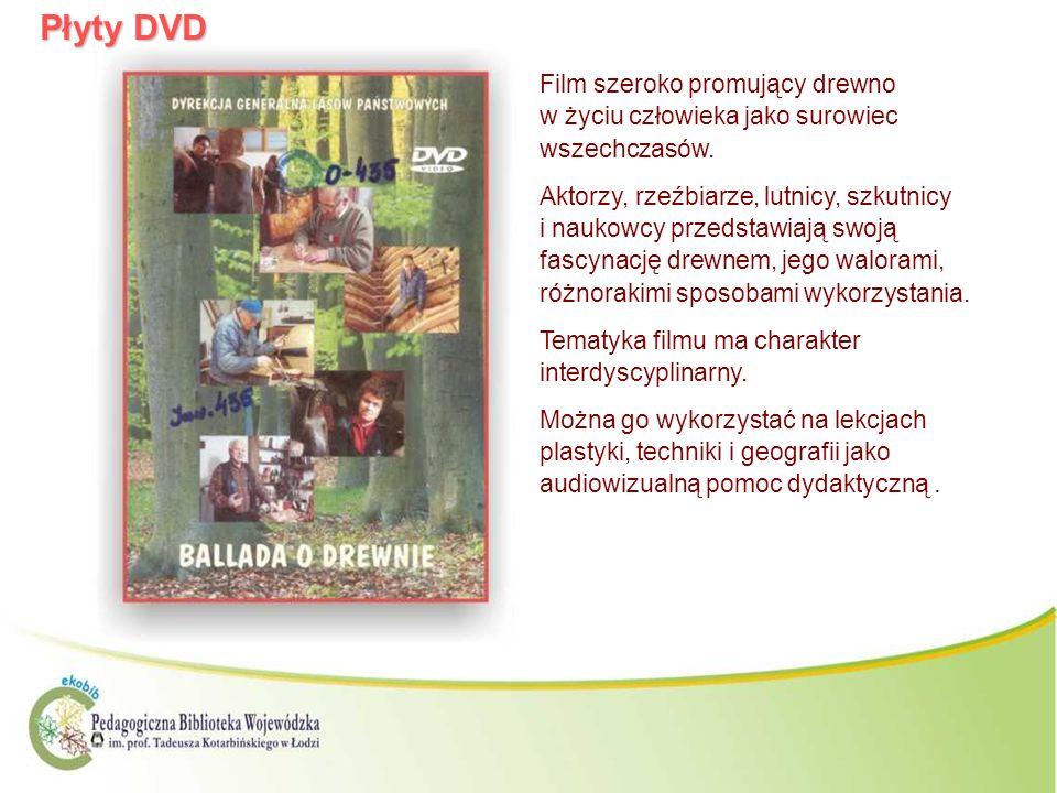 Płyty DVD Film szeroko promujący drewno w życiu człowieka jako surowiec wszechczasów.