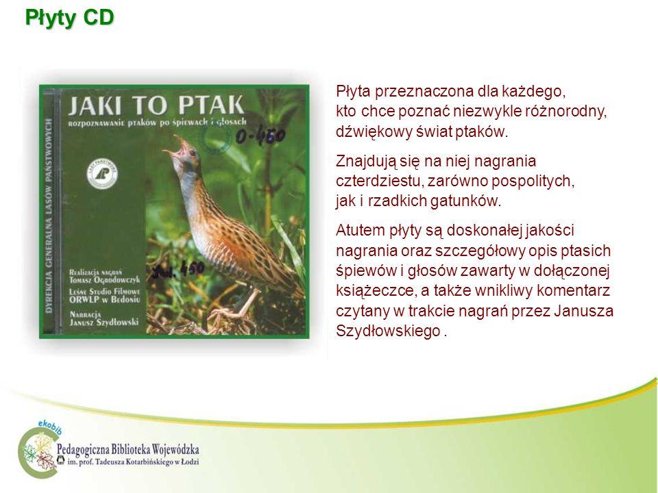 Płyty CD Płyta przeznaczona dla każdego, kto chce poznać niezwykle różnorodny, dźwiękowy świat ptaków.
