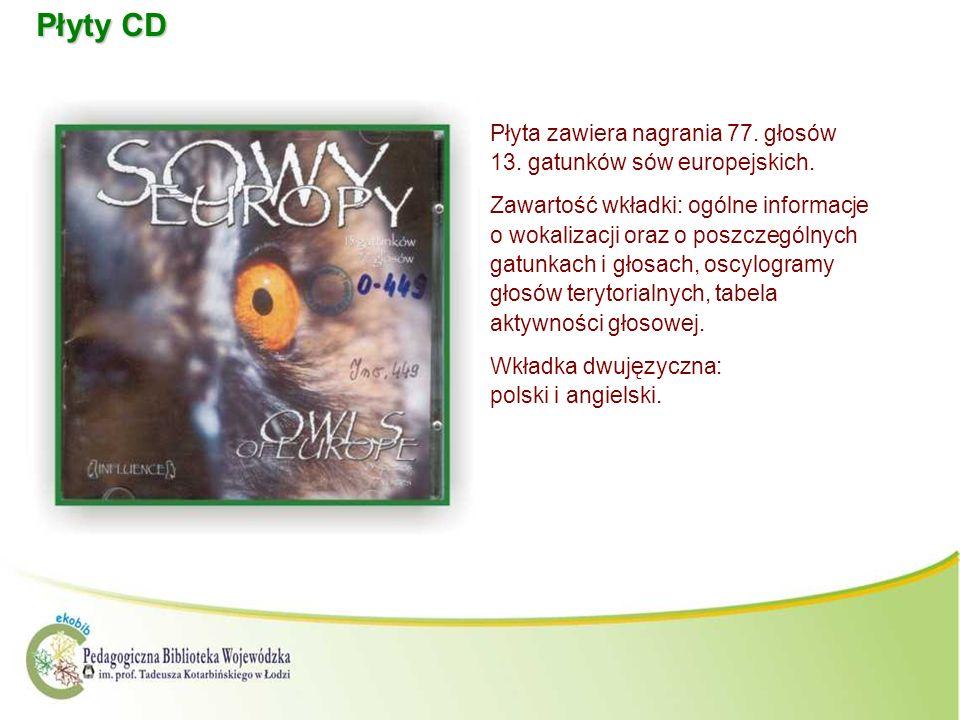 Płyty CD Płyta zawiera nagrania 77. głosów 13. gatunków sów europejskich.