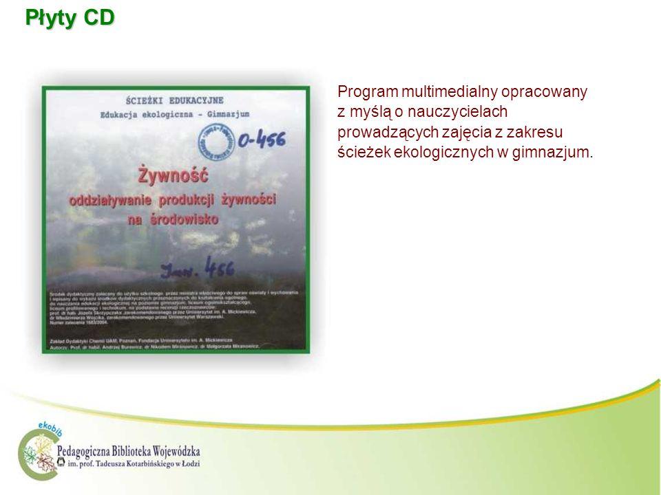 Płyty CDProgram multimedialny opracowany z myślą o nauczycielach prowadzących zajęcia z zakresu ścieżek ekologicznych w gimnazjum.