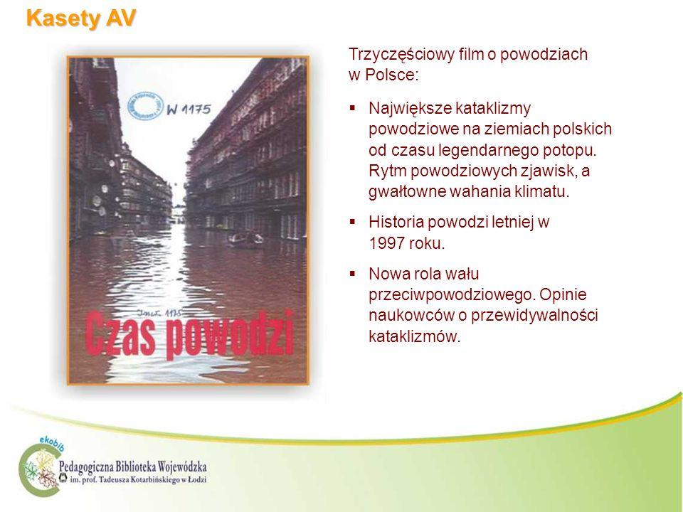 Kasety AV Trzyczęściowy film o powodziach w Polsce: