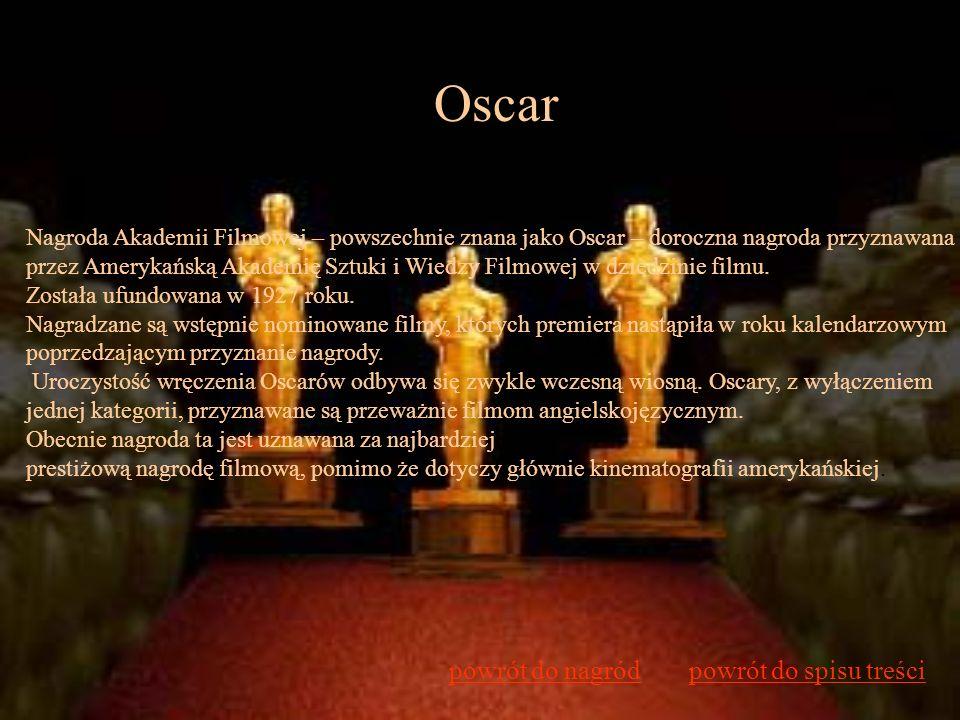 Oscar powrót do nagród powrót do spisu treści