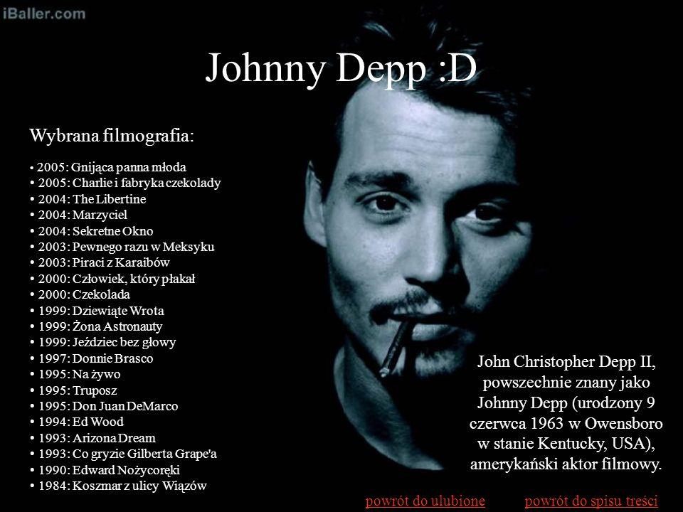 Johnny Depp :D Wybrana filmografia: